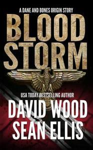 Bloodstorm- A Dane and Bones Origin Story