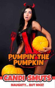 Pumpin' The Pumpkin