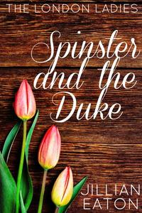 Spinster and the Duke