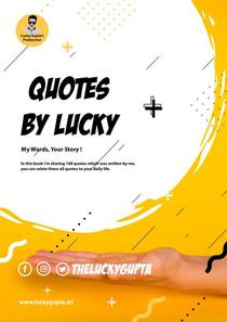 Quotes By Lucky: My Words, Your Story!