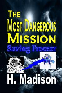 The Most Dangerous Mission: Saving Freezer