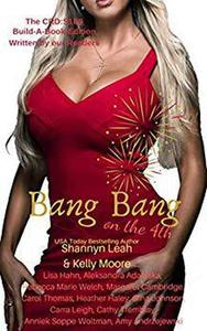 Bang Bang on the 4th: Season One, Episode Nine