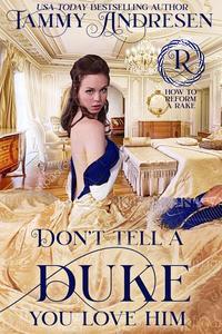 Don't Tell a Duke You Love Him