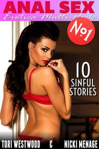 ANAL SEX - Erotica Multi-Pack No.1 - 10 Sinful Stories