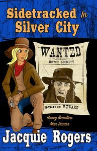 Sidetracked in Silver City