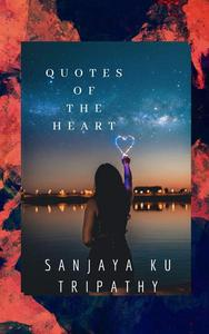 Quotes of The Heart