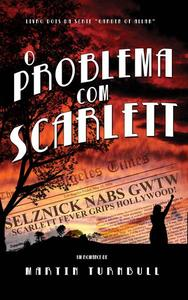 O Problema Com Scarlett