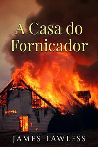 A Casa do Fornicador