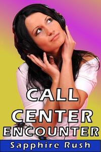 Call Center Encounter (public sex at work)