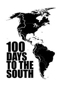 100 Days to the South