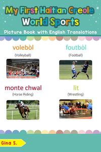 My First Haitian Creole World Sports Picture Book with English Translations
