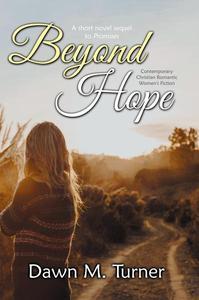 Beyond Hope