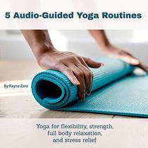 5 Audio Guided Yoga Routines