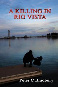 A Killing in Rio Vista