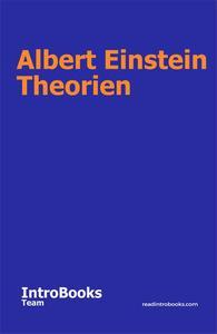 Albert Einstein Theorien
