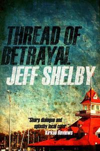 Thread of Betrayal
