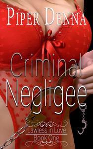 Criminal Negligee