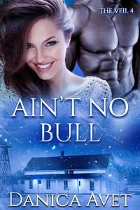 Ain't No Bull