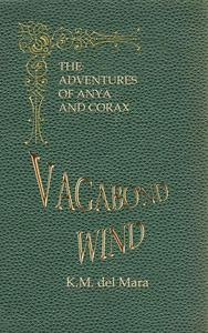 Vagabond Wind, The Adventures of Anya and Corax