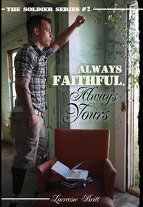 Always Faithful, Always Yours