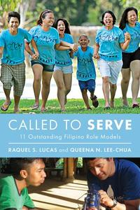 Called to Serve: 11 Outstanding Filipino Role Models