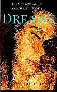 The Morrow Family Saga, Series 1: 1950s, Book 2: Dreams