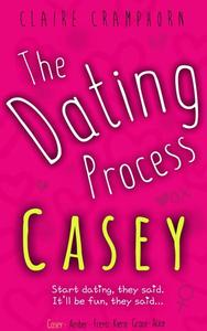 The Dating Process Casey