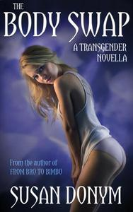 The Body Swap: A Transgender Novella