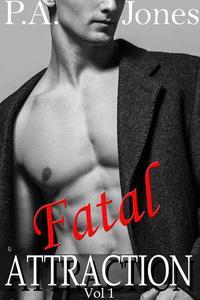 Fatal Attraction Vol. 1