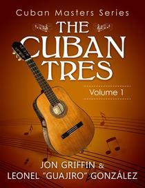 Cuban Masters Series: The Cuban Tres