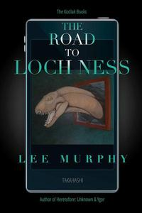 The Road To Loch Ness
