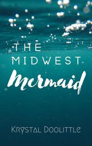 The Midwest Mermaid