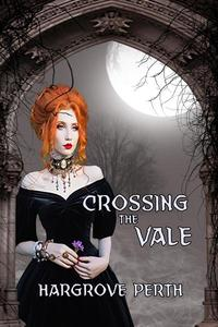 Crossing the Vale Prequel to the Blood Tithe Series