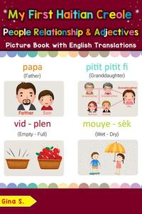 My First Haitian Creole People, Relationships & Adjectives Picture Book with English Translations