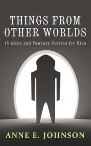 Things from Other Worlds