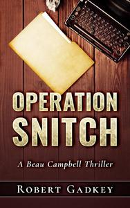 Operation Snitch