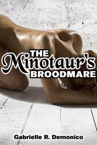 The Minotaur's Broodmare