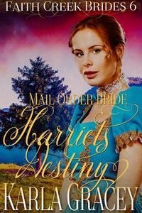 Mail Order Bride - Harriet's Destiny
