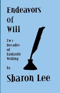 Endeavors of Will