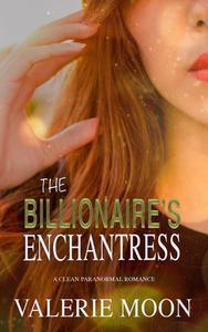 The Billionaire's Enchantress
