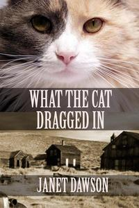 What the Cat Dragged In