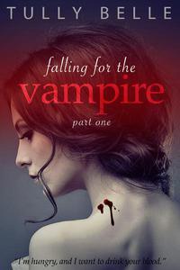 Falling for the Vampire - 1