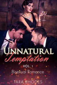 Unnatural Temptation Vol. I
