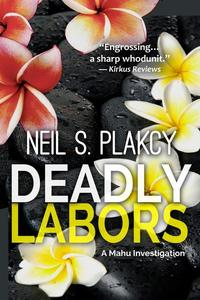 Deadly Labors