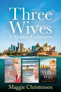 Three Wives - a Sydney Collection