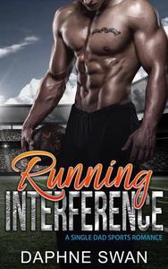 Running Interference: A Single Dad Sports Romance