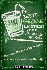 De beste groene smoothies voor je ideale gewicht