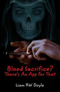 Blood Sacrifice? There's An App For That