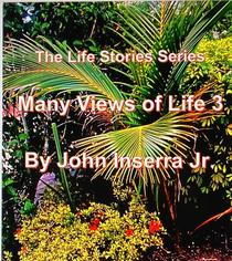 Many Views of Life 3