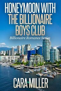 Honeymoon with the Billionaire Boys Club